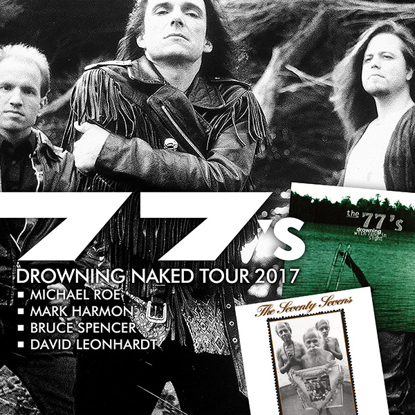 77s Drowning Naked Tour